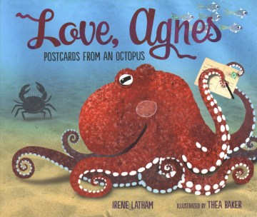 Love Agnes: Postcards from an Octopus
